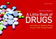 Vanessa Rogers A Little Book of Drugs